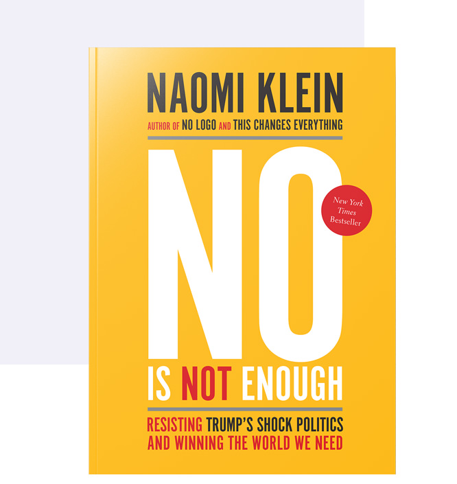 Naomi Klein | No is Not Enough
